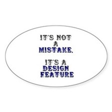 Mistake Design #1 Oval Decal