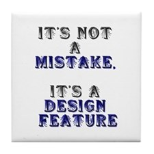 Mistake Design #1 Tile Coaster