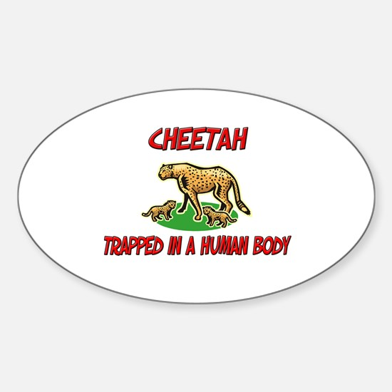 Cheetah trapped in a human body Oval Decal