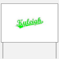 Retro Kyleigh (Green) Yard Sign