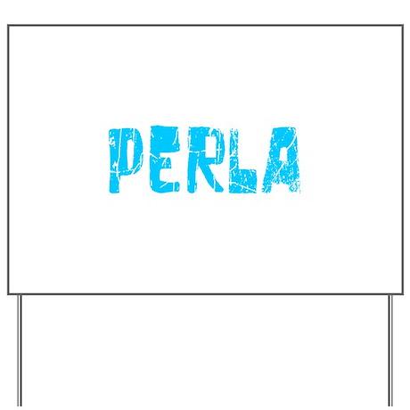 Perla Faded (Blue) Yard Sign