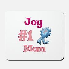 Joy - #1 Mom Mousepad