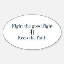 Keep the faith Oval Decal