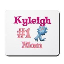 Kyleigh - #1 Mom Mousepad