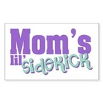 Mom's Lil' Sidekick Rectangle Sticker