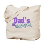 Dad's Lil' Sidekick Tote Bag
