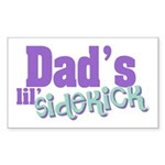 Dad's Lil' Sidekick Rectangle Sticker