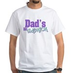 Dad's Lil' Sidekick White T-Shirt