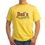 Dad's Lil' Sidekick Yellow T-Shirt