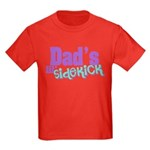 Dad's Lil' Sidekick Kids Dark T-Shirt