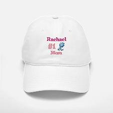 Rachael - #1 Mom Baseball Baseball Cap