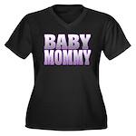Baby Mommy Women's Plus Size V-Neck Dark T-Shirt