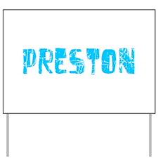 Preston Faded (Blue) Yard Sign