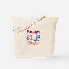Susan - #1 Mom Tote Bag