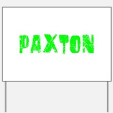 Paxton Faded (Green) Yard Sign