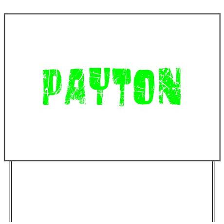 Payton Faded (Green) Yard Sign