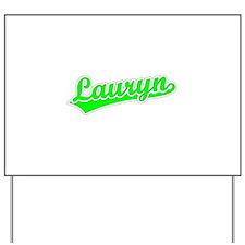 Retro Lauryn (Green) Yard Sign