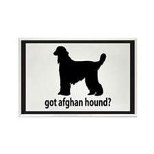 Got Afghan Hound? Rectangle Magnet