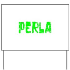 Perla Faded (Green) Yard Sign