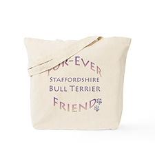Staffy Furever Tote Bag