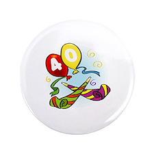"""40th birthday 3.5"""" Button"""