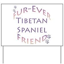 Tibbie Furever Yard Sign