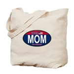 Your Mom for President (Oval) Tote Bag