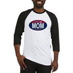 Your Mom for President (Oval) Baseball Jersey