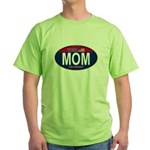 Your Mom for President (Oval) Green T-Shirt