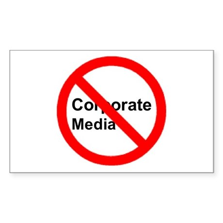 No Corporate Media Rectangle Sticker