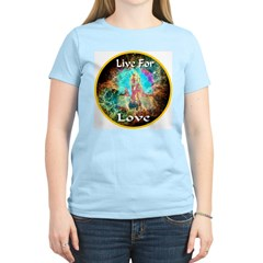 Live For Love T-Shirt