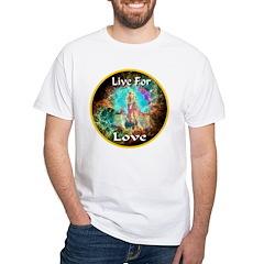 Live For Love White T-Shirt