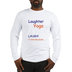 Laugher Yoga LAUGH Unisex Long Sleeve T-Shirt