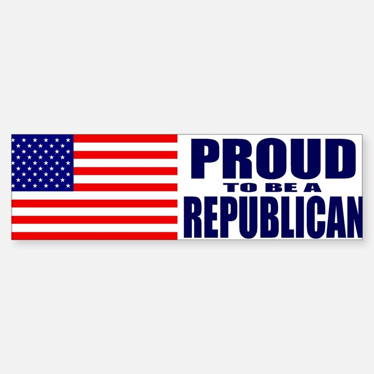 Proud to be a Republican Bumper Bumper Bumper Sticker