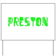 Preston Faded (Green) Yard Sign