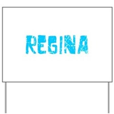 Regina Faded (Blue) Yard Sign