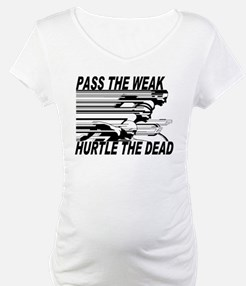 pass weak Shirt