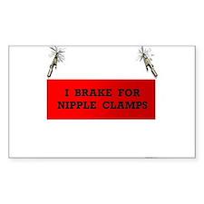 I Brake For Nipple Clamps (Rectangular Sticker)