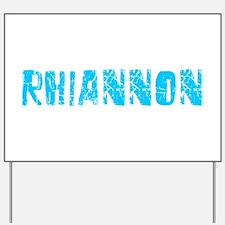 Rhiannon Faded (Blue) Yard Sign