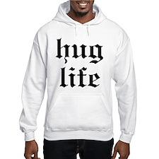 Hug Life Hoodie Sweatshirt