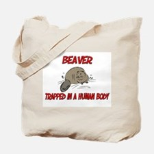 Beaver trapped in a human body Tote Bag