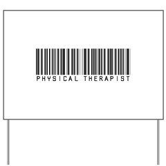 Physical Therapist Barcode Yard Sign