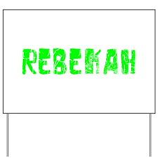 Rebekah Faded (Green) Yard Sign