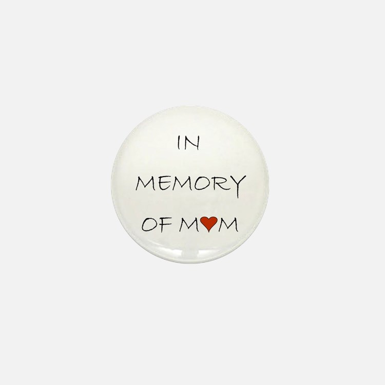 Mourning Mom Memorial Heart Mini Button