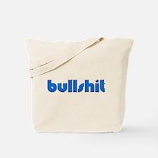 Bullshit - Tote Bag