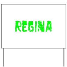 Regina Faded (Green) Yard Sign