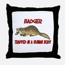 Badger trapped in a human body Throw Pillow