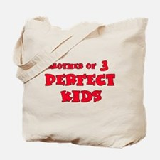 Mother of 3 Perfect Kids Tote Bag