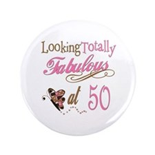 "Fabulous 50th 3.5"" Button"