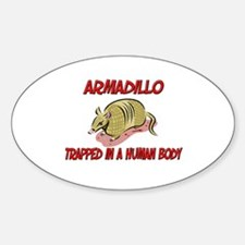 Armadillo trapped in a human body Oval Decal